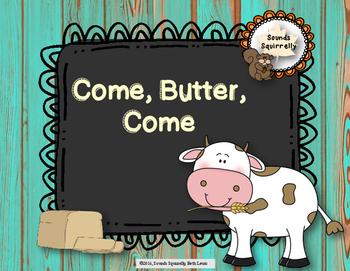 Come, Butter, Come: a folk song for teaching ta, ti-ti, an
