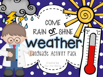 Come Rain or Shine- Weather (Language Activity Pack)