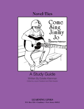 Come Sing, Jimmy Jo - Novel-Ties Study Guide