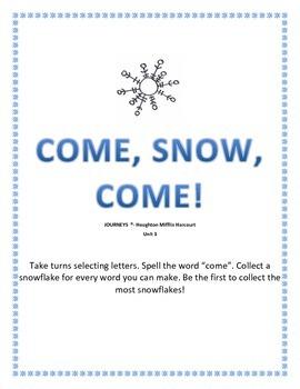 Sight word: come   COME, SNOW, COME
