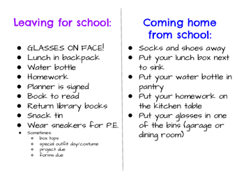 Coming Home/ Leaving for School