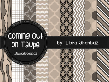 Coming Out on Taupe Digital Paper Backgrounds