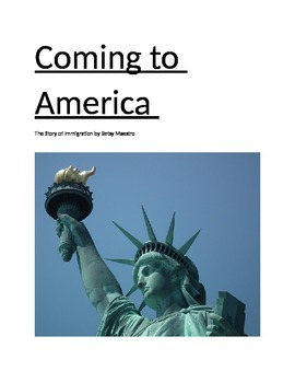 Coming To America-The Story of Immigration