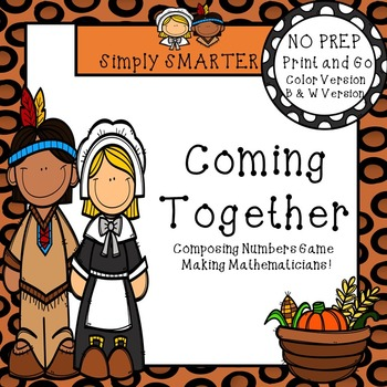Coming Together:  NO PREP Thanksgiving Composing Numbers R