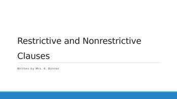 Comma Practice: Restrictive & Nonrestrictive Clauses Power