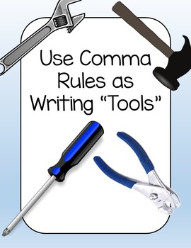 """Comma """"Tools"""" story assessment/cooperative learning activity"""