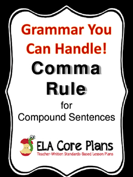 Commas Before The Conjunction in Compound Sentences - Teac