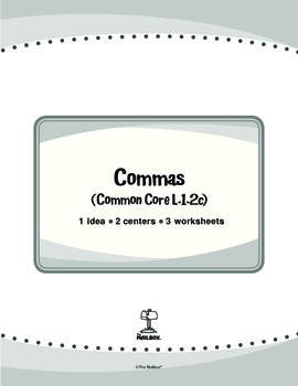 Commas (Common Core L.1.2c)