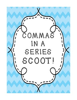 Commas in a Series SCOOT!