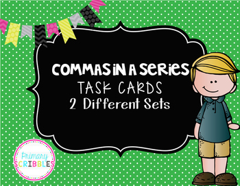 Commas in a Series Task Cards (3 Sets)