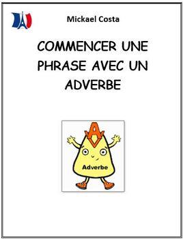 Commencer une phrase avec un adverbe (#7)