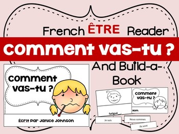 Comment vas-tu ? French Verb ÊTRE Feelings Reader & Build-A-Book