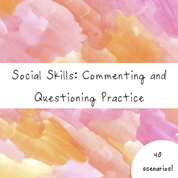 Commenting and Questioning for Social Skills -- What Comes Next?