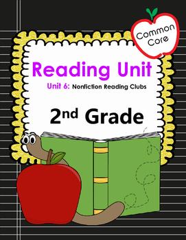 Common Core 2nd Grade Reading Mini Lessons Unit 6: Nonfict