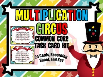Common Core 3rd Grade- Circus Multiplication Task Card Kit