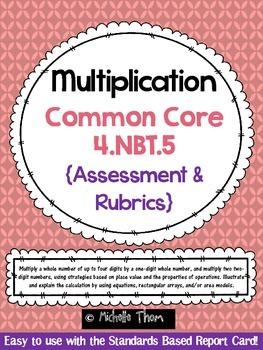 Common Core 4.NBT.5 {Multiplication Assessment & Rubrics}