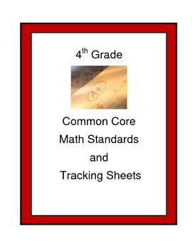 4th Grade Math Common Core Standards Tracking Forms (Track
