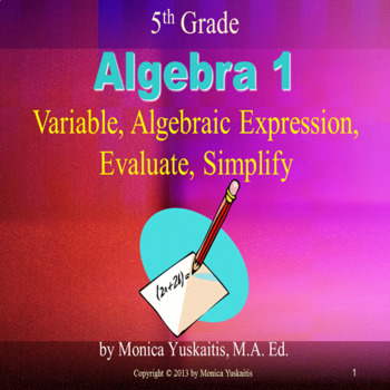 Common Core 5th - Algebra 1 - Variables & Expressions