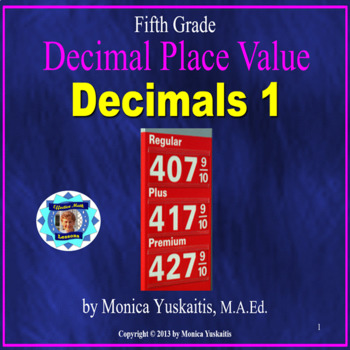 Common Core 5th - Decimals 1 - Introduction & Place Value