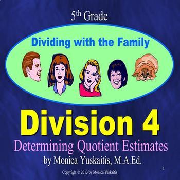 Common Core 5th - Division 4 - Determining Quotient Estimates