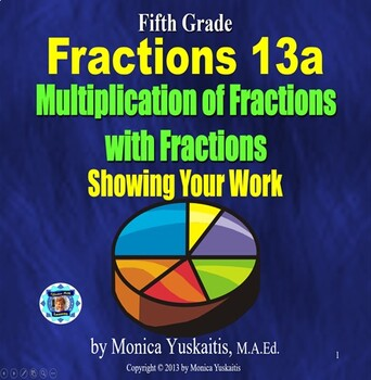 Common Core 5th - Fractions 17 - Multiplying Fractions - S