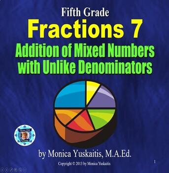 Common Core 5th - Fractions 8 - Addition of Mixed #'s with