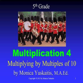 Common Core 5th - Multiplication 4 - Multiplying by Multip