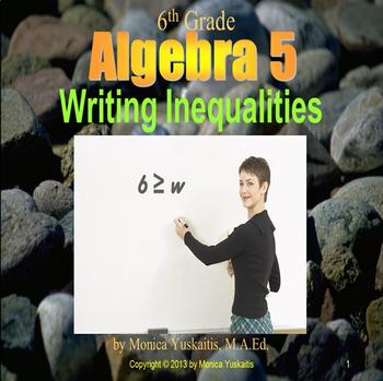 Common Core 6th - Algebra 5 - Writing Inequalities