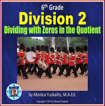 Common Core 6th - Division 2 - Dividing with Zeros in the