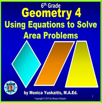 Common Core 6th - Geometry 4 - Using Equations to Solve Ar