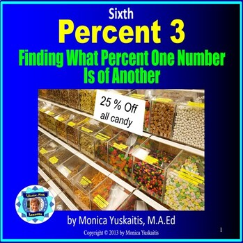 Common Core 6th - Percent 3 - Finding What Percent One Num