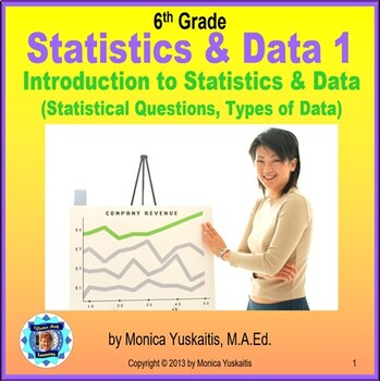 Common Core 6th - Statistics 1 - Statistical Questions & T