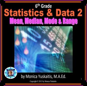 Common Core 6th - Statistics 2 - Mean, Median, Mode & Range