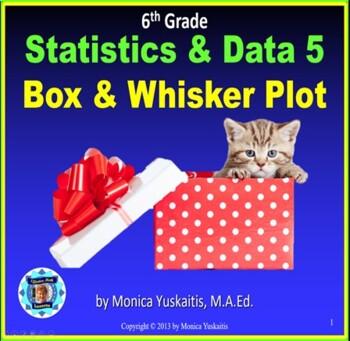 Common Core 6th - Statistics 5 - Box and Whisker Plot