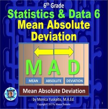 Common Core 6th - Statistics 6 - Mean Absolute Deviation