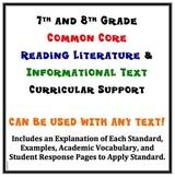 Common Core 7th and 8th Grade Reading Literature/Info. Tex