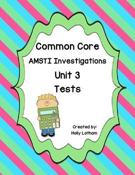 Common Core AMSTI Math Investigations Unit 3 tests