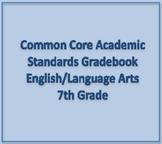 Common Core Academic Standards Gradebook 7th Grade English