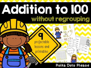 Common Core Addition to 100 without regrouping Projectable