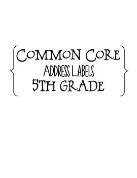 Common Core Address Labels - 5th Grade