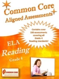 Common Core Aligned ELA Reading Assessment Bank Grade 4