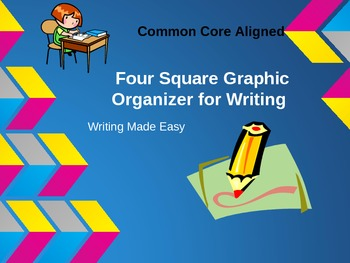 Revised! Common Core Aligned--Four Square Writing--Writing