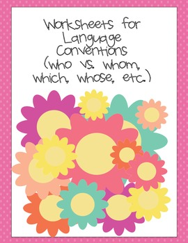 Common Core Aligned Language Conventions Practice with Who