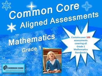 Common Core Aligned Mathematics Assessment Bank Grade 1