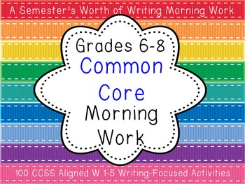 Common Core Aligned Middle Grades Writing Morning Work {10