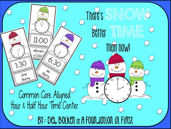 Common Core Aligned SNOW TIME LIKE NOW Hour & Half Hour Ma
