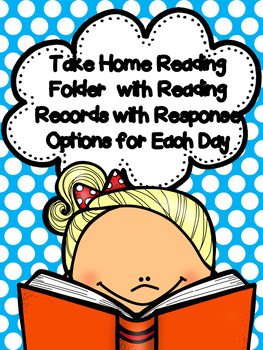 Take Home (K-1) Reading Folders & Weekly Reading Records w