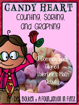 Common Core Aligned Valentine's Day CANDY HEARTS GRAPHING