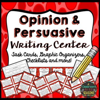 Opinion Writing and Persuasive Writing