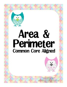 Common Core Area and Perimeter - posters, worksheets, task